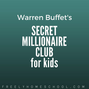 Economics: Warren Buffet's Secret Millionaires Club for Kids