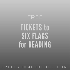 free tickets to six flags for homeschool