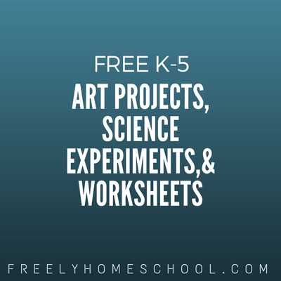 Free Art Projects, Science Experiments and Worksheets for K-5th