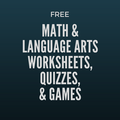 Free Math & Language Arts Factsheets, Worksheets, Quizzes & Games