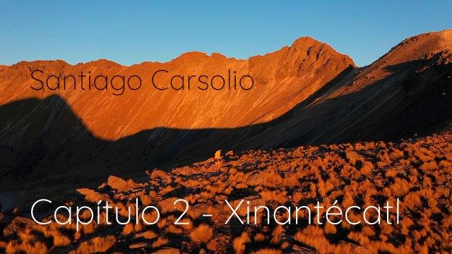 Santiago Carsolio - Capítulo 2: Xinantécatl