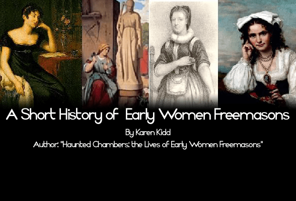 A Short(er) History of Early Women Freemasons