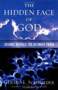 Hidden Face of God, Gerald Schroeder, book, link between science and god