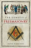 Genesis of Freemasonry by Dr David Harrison