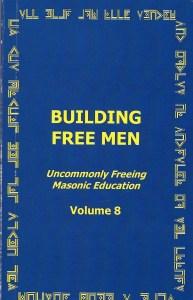 Building Free Men