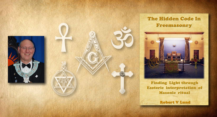Author Interview-Rob Lund on The Hidden Code in Freemasonry