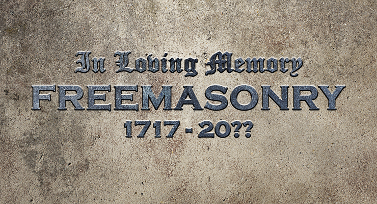 freemasonry, dying, declining membership, future of Freemasonry