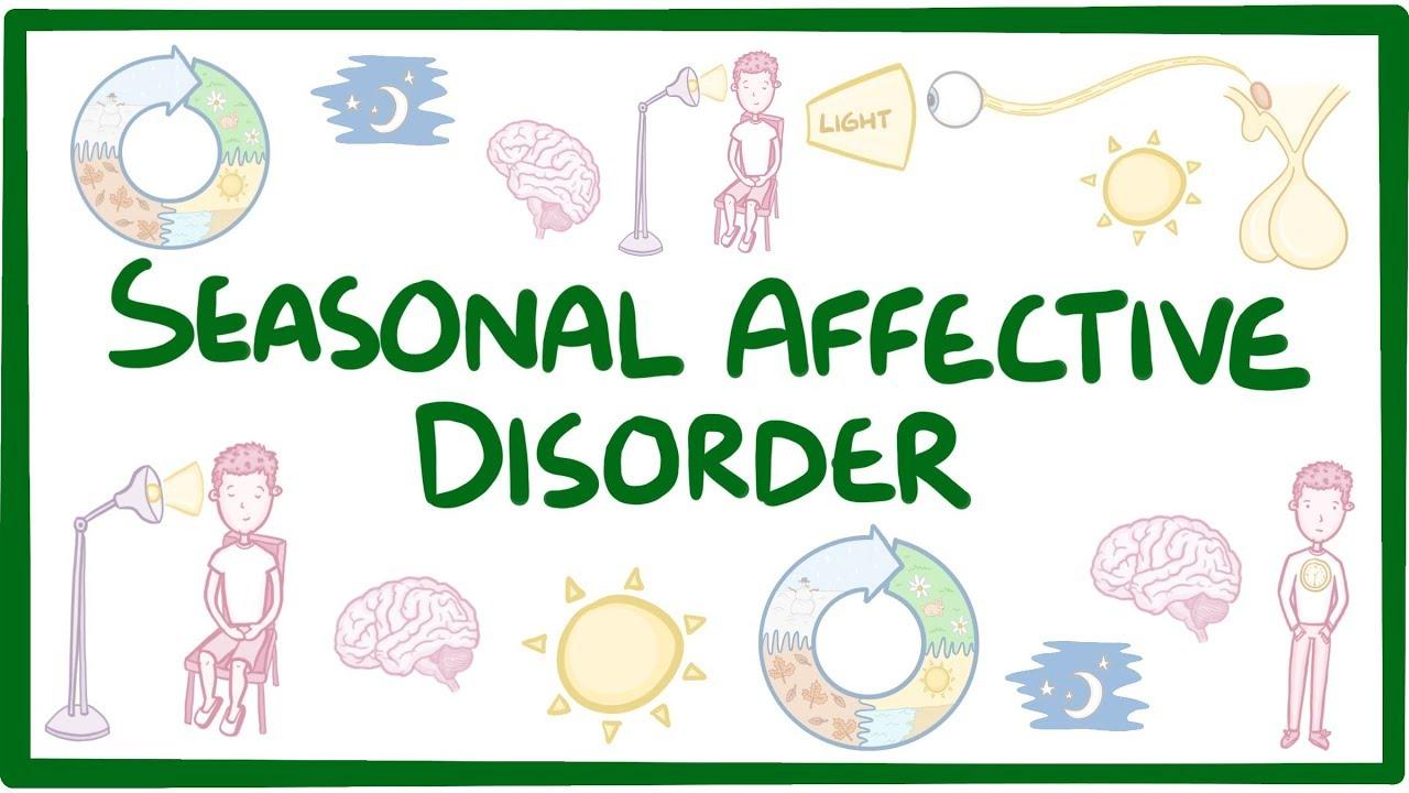 Seasonal affective disorder  causes symptoms diagnosis