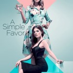 Download Movie: A Simple Favor (2018)