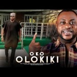 Download Latest Yoruba Movie: Oko OlokikiOko Olokiki(2019)Movie