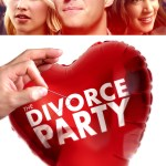 MOVIE: The Divorce Party (2019)