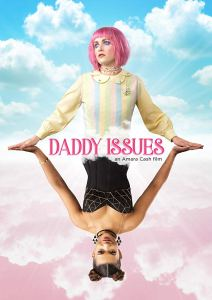 Daddy Issues (2018) Download,Daddy Issues (2018) Full Movie,Daddy Issues (2018) Trailer,Daddy Issues (2018) cast,Daddy Issues (2018) Movie review