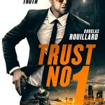 Trust No 1 (2019) Full Movie Download