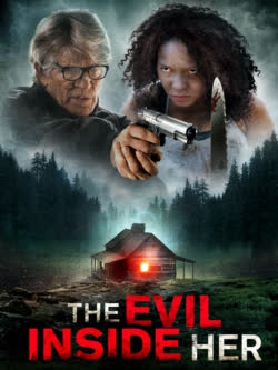 The Evil Inside Her (2019) Mp4, Download The Evil Inside Her (2019) Mp4, The Evil Inside Her (2019) Trailer