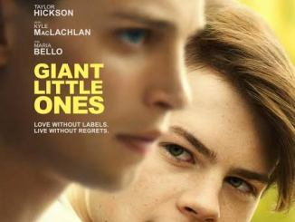 Giant Little Ones (2019) Mp4 Download,Giant Little Ones (2019) Mp4,Giant Little Ones (2019) Trailer,Giant Little Ones (2019) cast,Giant Little Ones (2019) Full Movie, Download Giant Little Ones (2019)