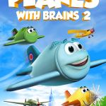 Planes With Brains 2 (2019) Movie Mp4