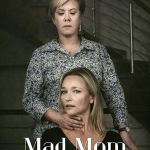 MOVIE:Psycho Mother-In-Law AKA Mad Mom (2019)