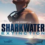 MOVIE: Sharkwater Extinction (2019)