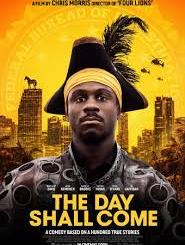 Download Movie: The Day Shall Come (2019) Mp4