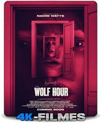 Download Movie: The Wolf Hour (2019) Mp4