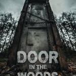 Download Movie Door In The Woods (2019) Mp4