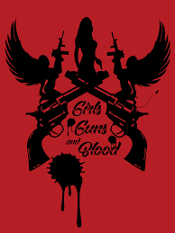 Download Movie: Girls Guns And Blood (2019) Mp4