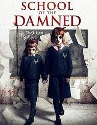 Download Movie School Of The Damned (2019) Mp4