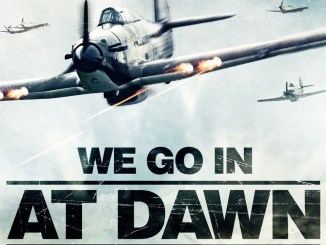 We Go In At Dawn (2020) Mp4 Download
