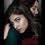Download Full Movie: A Daughters Deception (2019) Free HD Mp4
