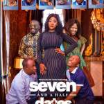Seven and a Half Dates (2018) Full Nollywood Movie Mp4 Download