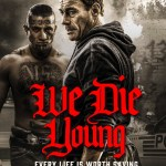 We Die Young (2019) Full Movie Mp4 Download