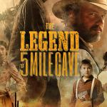 The Legend of 5 Mile Cave (2019) Full Movie Download