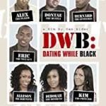 Dating While Black (2018) Mp4