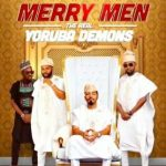 Merry Men The Real Yoruba Demons Mp4 Download