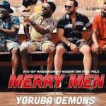 Download Movie: Merry Men: The Real Yoruba Demons Mp4