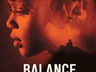 Downloade Movie Balance, Not Symmetry (2019) Mp4