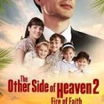 Download Movie The Other Side Of Heaven 2 Fire Of Faith (2019) Mp4 & 3GP