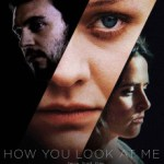 Download How You Look at Me (2019) Full Movie
