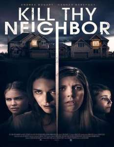 Kill Thy Neighbor (2020) Full Movie Mp4 Download