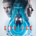 DOWNLOAD MOVIE: Life Like (2019) MP4