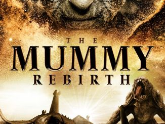 The Mummy Rebirth (2019) Movie Download Mp4.