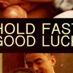 DOWNLOAD FULL MOVIE: Hold Fast, Good Luck (2019) Mp4