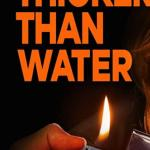 DOWNLOAD FULL MOVIE: Thicker Than Water (2019) Mp4