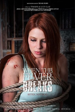 Download When the Fever Breaks (2019) Full Movie Mp4