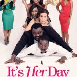 Download Mp4 : It's Her Day – Nollywood Movie
