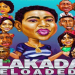 Download Mp4 :Alakada Reloaded – Nollywood Movie