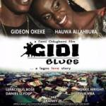 Download Mp4 : Gidi Blues – Nollywood Movie