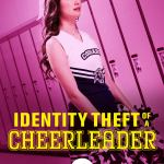 Download Movie Identity Theft of a Cheerleader (2019) Mp4