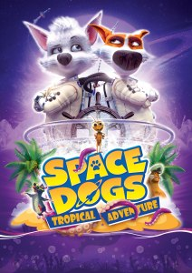Space Dogs: Tropical Adventure (2020) (Animation)