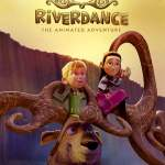 Download Movie Riverdance: The Animated Adventure (2021) (Animation) Mp4